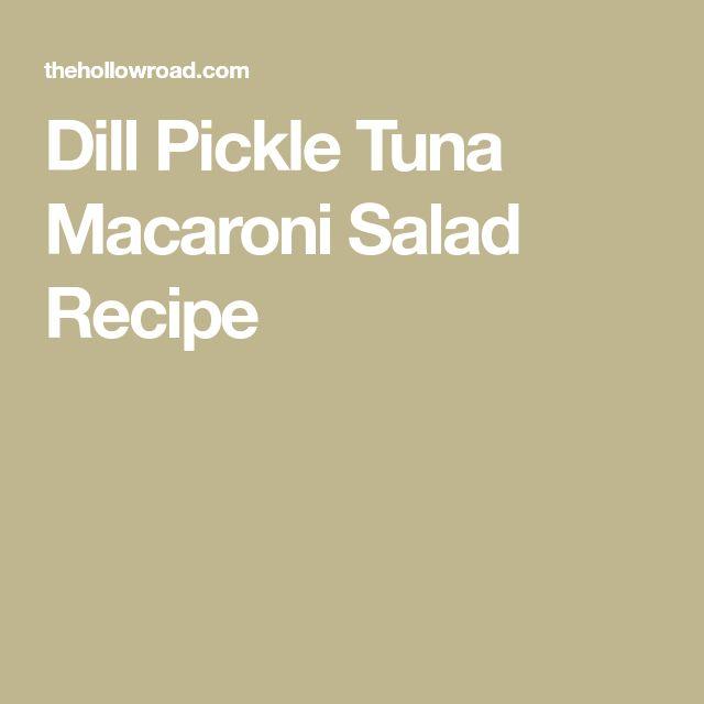 Dill Pickle Tuna Macaroni Salad Recipe