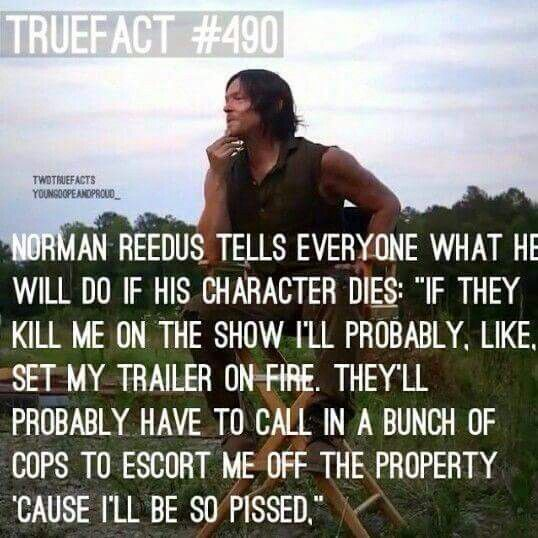 I don't think AMC needs any more warnings, but just in case:  DARYL DIES, WE RIOT