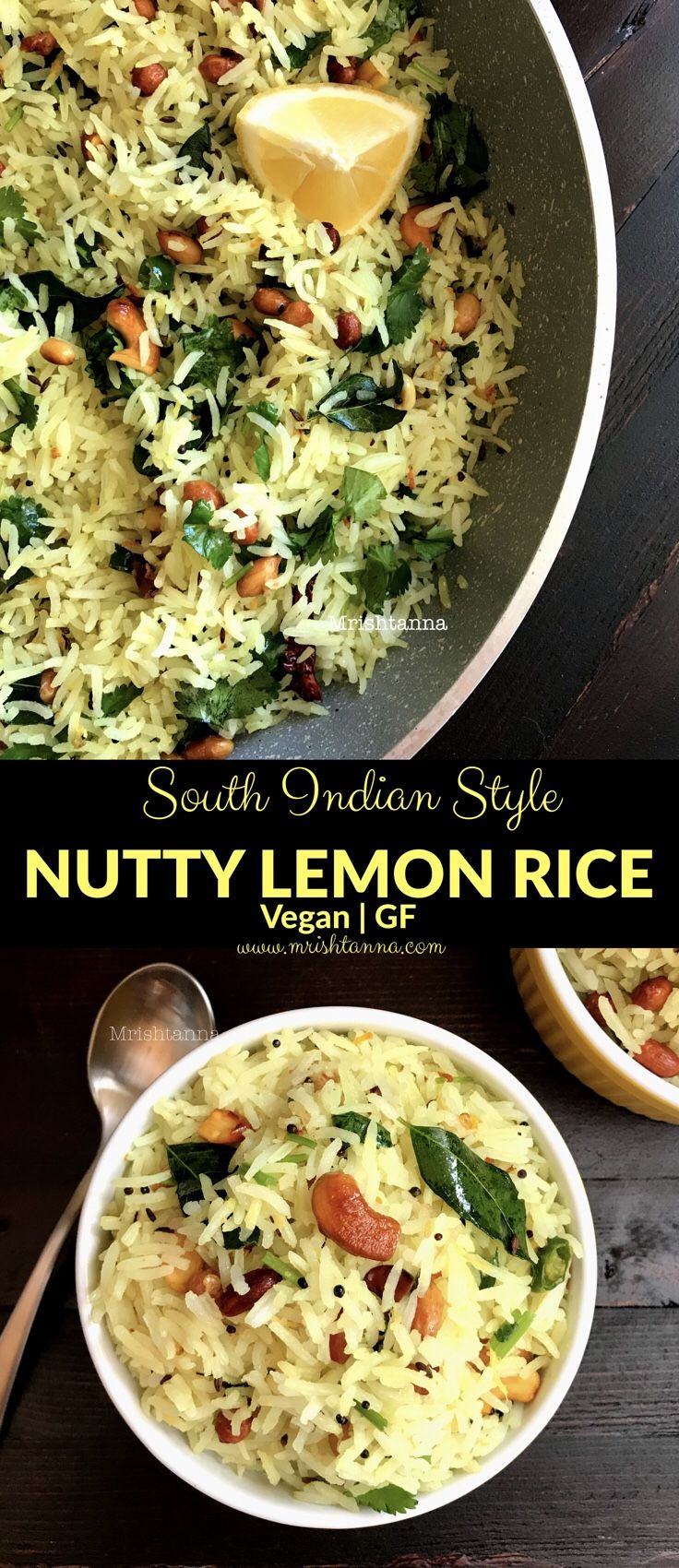Welcome to Simple Sumptuous Cooking, a vegan cooking blog! Here's a quick recipe for Nutty Lemon Rice Recipe. #veganfood #lemonrice #recipe #rice