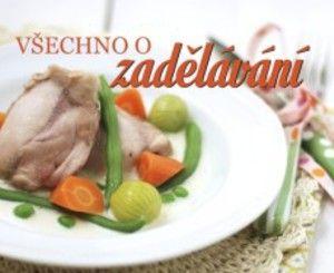 Seriál o základech vaření – část 2: zadělávání