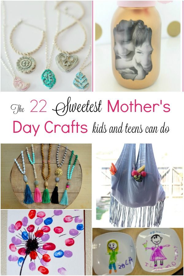 The 22 Sweetest Mother S Day Crafts Kids And Teens Can Do