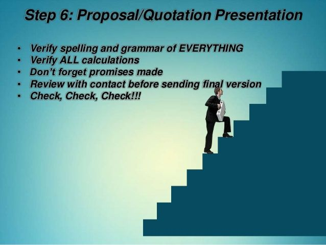 Step  ProposalQuotation Presentation  Verify Spelling And