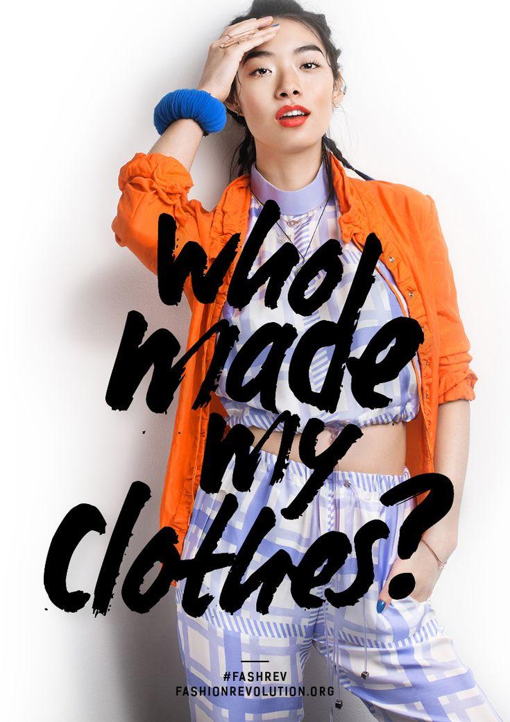 Fashion Revolution Day. 24.04.15 www.fashionrevolution.org #FashRev #Fashion
