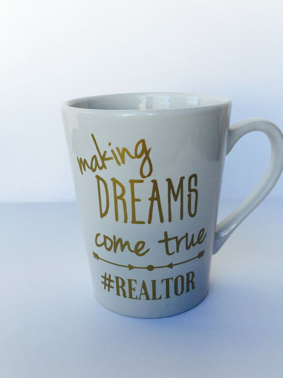 Making dreams come true hashtag realtor mug  The mug makes the perfect gift for any Realtor or real estate agent. I can customize for anyone involved in the real estate transaction. This mug makes the perfect gift for a realtor. Your real estate agent works so hard so give them this mug as a closing gift. Want to add your business information or logo to it? Message me via Etsy for more details or create a custom order  Mug Details- ♥ White 14 oz mug ♥ Image on both sides of mug ♥ Mug States…