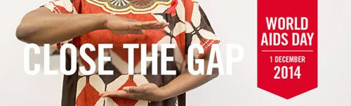 World AIDS Day 2014:  Closing the gap in HIV prevention and treatment