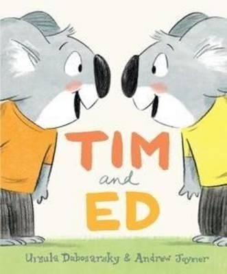 Review - Tim and Ed by Ursula Dubosarsky and Andrew Joyner