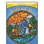 God Loves Us is designed to nurture and enrich the faith and spiritual lives of young children. With abundant opportunities for prayer, developmentally appropriate lessons as well as Scripture, saints, family resources, colorful art, and engaging music, God Loves Us prepares children to continue their faith journey into first grade and beyond.