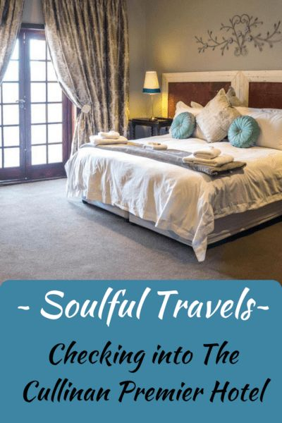 ~Soulful Travels~ Check into The Cullinan Premier Hotel - Holistic Mind, Body & Soul