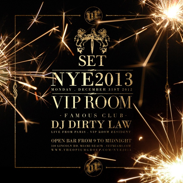 December 31, 2012... Celebrate New Year's Eve 2013 at SET