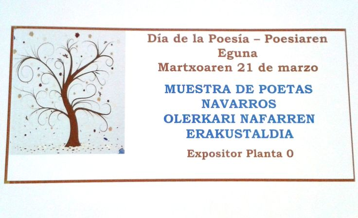 La Biblioteca de Navarra celebra el Día Mundial de la Poesía con un centro de interés sobre poetas navarros. Te invitamos a conocerlo. ---------------------------------------------  Nafarroako Liburutegiak olerkari nafarren gaineko interesgunearekiko Poesiaren Munduko Eguna ospatzen du. Hura ezagutzera gonbidatzen zaitugu