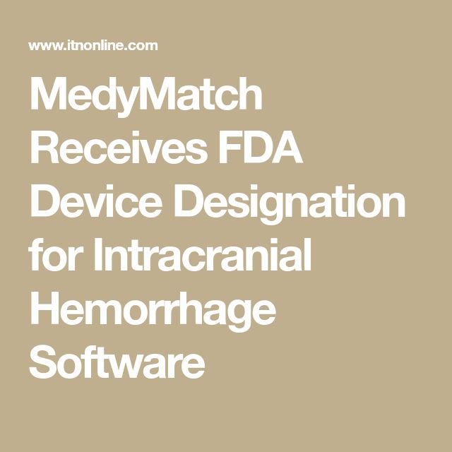 MedyMatch Receives FDA Device Designation for Intracranial Hemorrhage Software