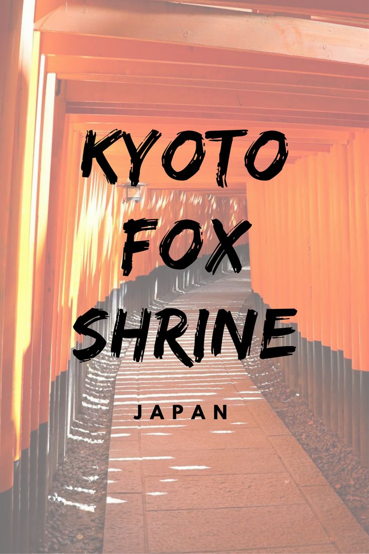 Fushimi Inari Taisha (伏見稲荷大社) a.k.a Japan's Fox Shrine in Kyoto. Travel guide and photography for this must see japan travel destinations bucket lists item.  ☆☆ Travel Guide / Ideas by #Inspiredbymaps ☆☆