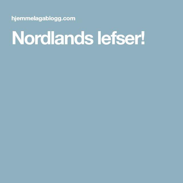 Nordlands lefser!