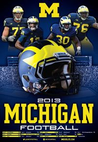 Football Poster 2013 - Can't wait to see Team 134 in action! GO BLUE!!!