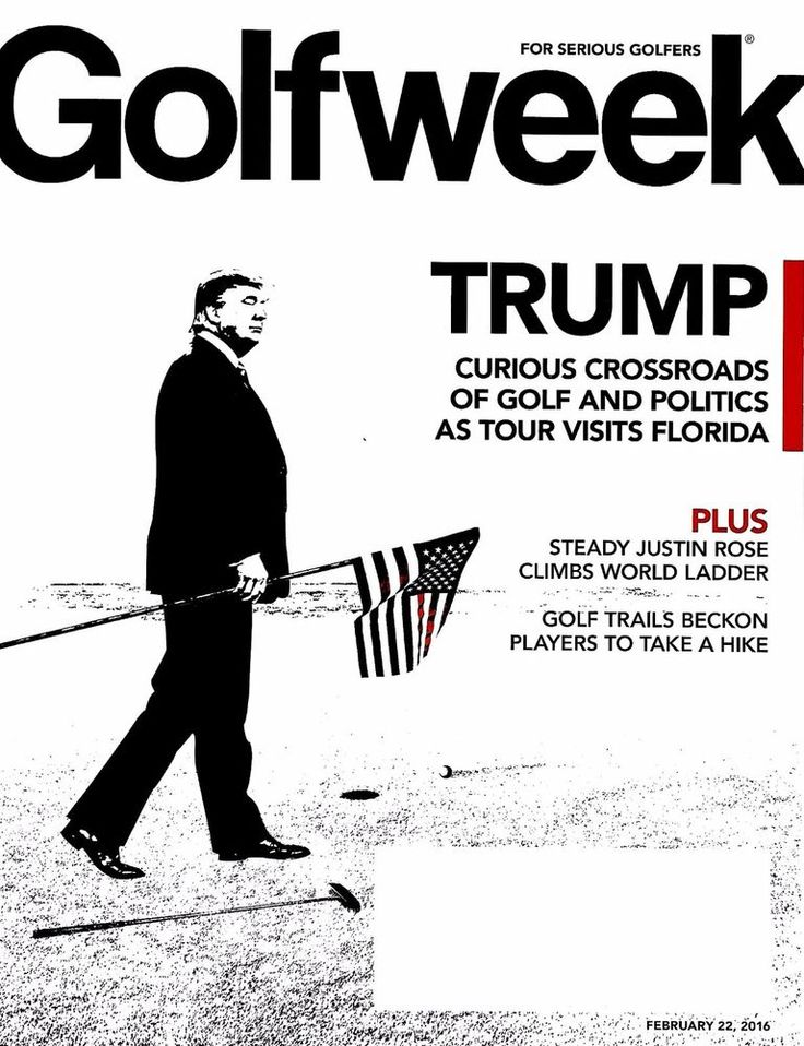 Golfweek February 22, 2016 Trump Crossroads of Golf & Politics, Justin Rose NEW