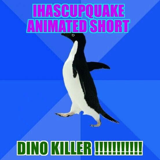 Dino killer ihascupquake animated short .
