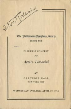 ARTURO TOSCANINI: Complete program from the Farewell Concert of famed Italian conductor Arturo Toscanini at Carnegie Hall, dated April 29, 1936, boldly signed at the top by the maestro.