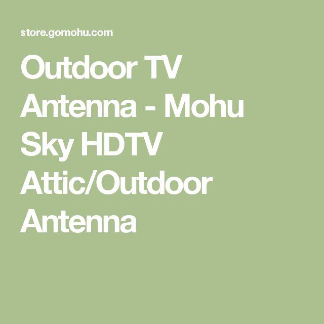 Outdoor TV Antenna - Mohu Sky HDTV Attic/Outdoor Antenna