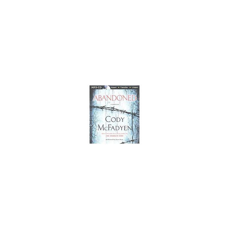 Abandoned : A Thriller (Unabridged) (MP3-CD) (Cody McFadyen)