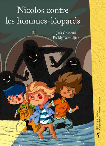 """""""Nicolos contre les hommes-léopards"""" de Jack Chaboud & Freddy Dermidjian, Balivernes Éditions"""