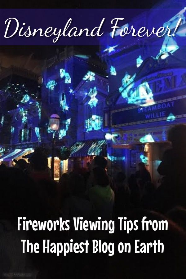 Disneyland Forever Fireworks, where to get the best view and tips from the Disneyland experts.
