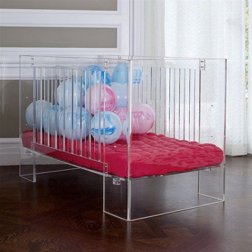 Lucite crib (Beyonce has this one)...of course she does