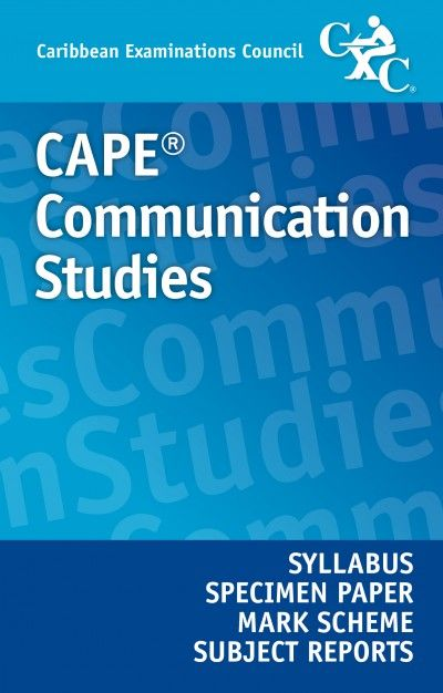 communication studies syllabus caribbean students My cape communication studies class home students should: 1 use the structures of caribbean standard english correctly and appropriately.