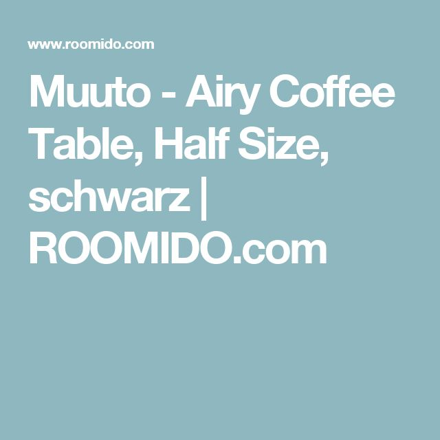 muuto airy coffee table half size schwarz roomidocom - Fantastisch Haecker Lack Matt Schwarz