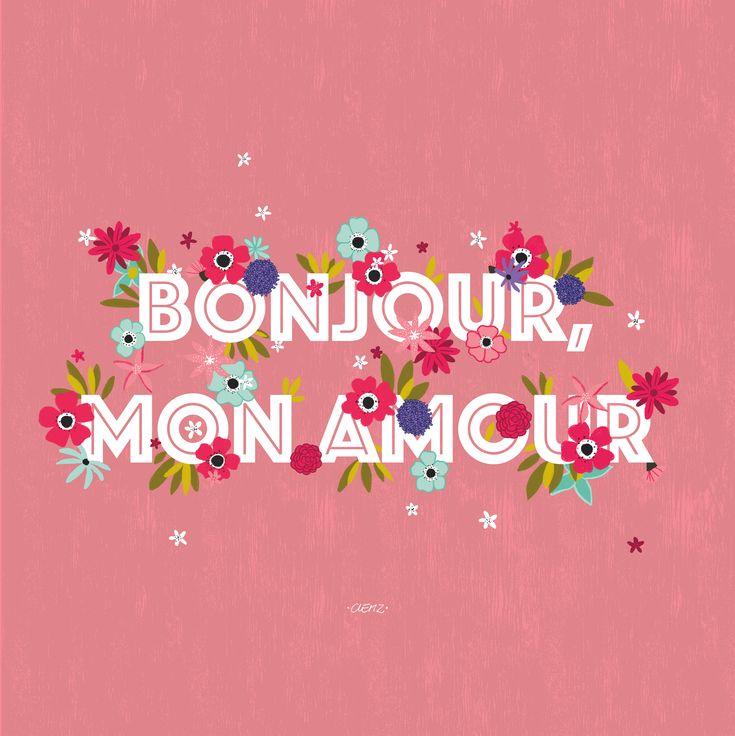 """Illustration fleurie """"Bonjour, mon amour"""" @clemzillu"""