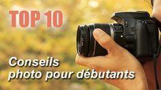 Photographie : 10 conseils photo pour débutants