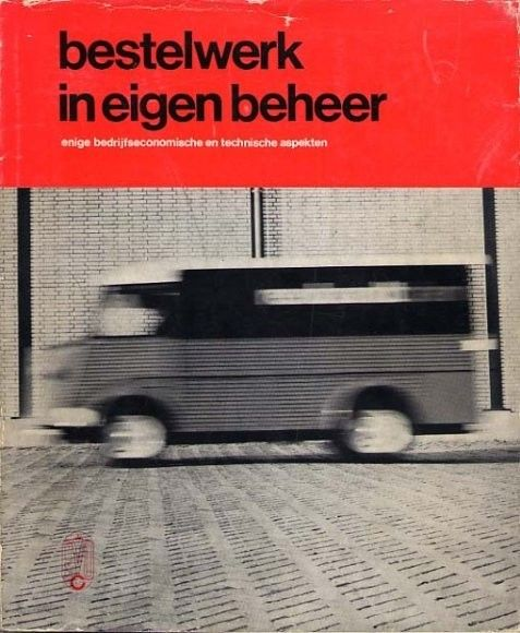 Bestelwerk in Eigan Beheer — Ben Bos, 1966