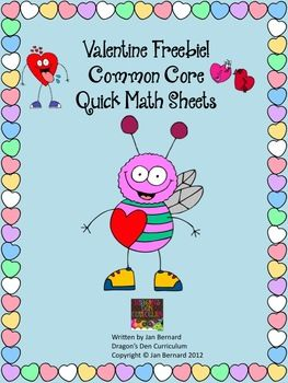FREE! Use these three free common core quick math sheets to give your students fun Valentine's day math reviews! The resource includes a standards correlation and grading key for the three sheets.