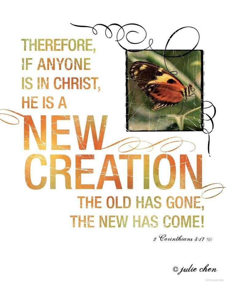 #Scripture                          2 Corinthians 5:17