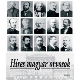 Híres magyar orvosok I.