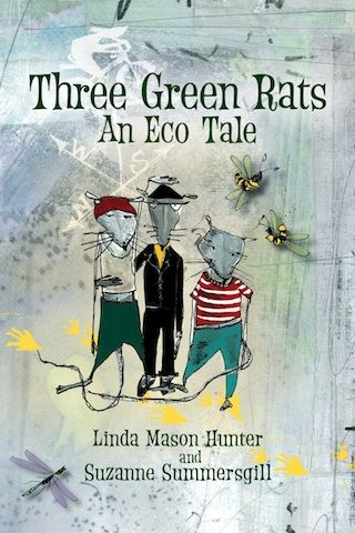 Book Review: Three Green Rats, an Eco Tale