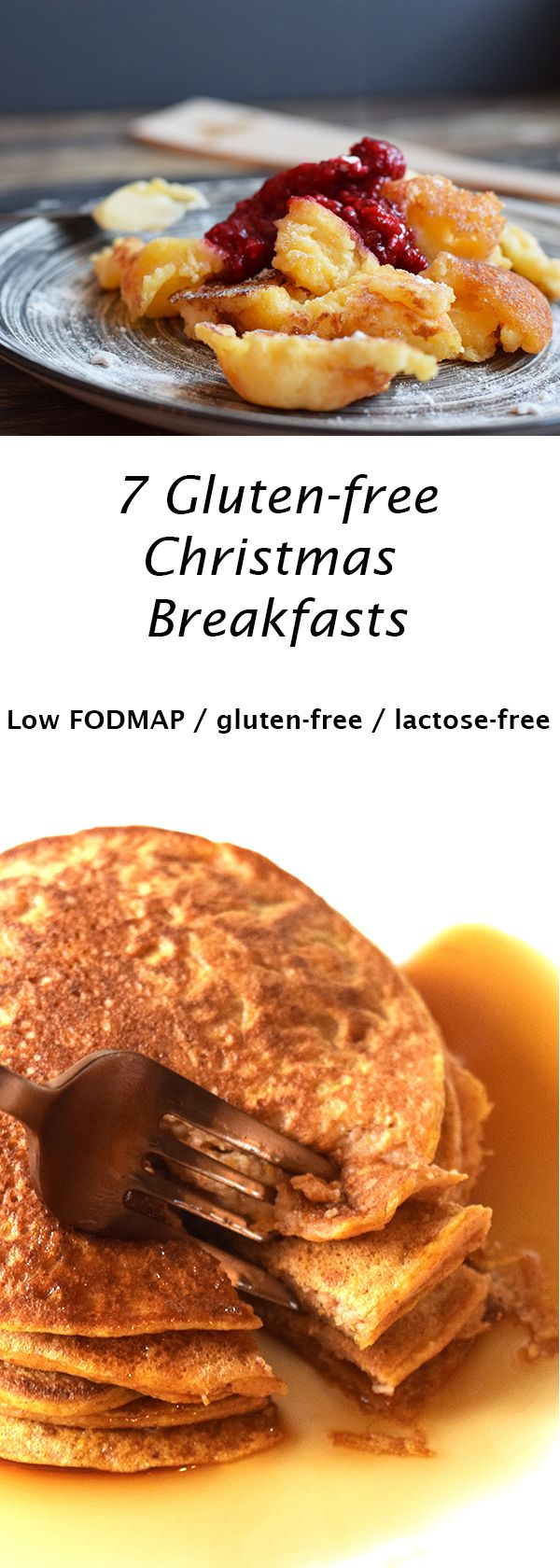 7 delicious gluten-free Christmas breakfasts. Low FODMAP, gluten-free and lactose-free.