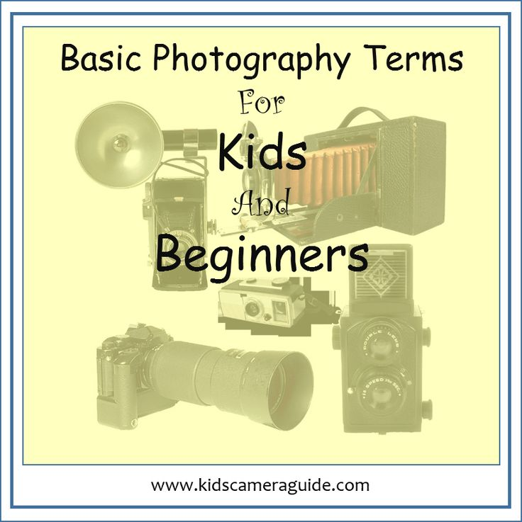 basic photography terms for kids and beginners  - what is a camera, a film, a shutter, and many more basic terms are explained in this article. Pin and Share!