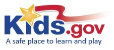 Brought to you by USA.gov, Kids.gov is the official kids' portal for the U.S. government. We link kids, parents and teachers to U.S. government information and services on the web from government agencies, schools, and educational organizations, all geared to the learning level and interest of kids.