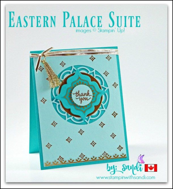 Eastern Palace Suite blue card by Sandi @ stampinwithsandi.com