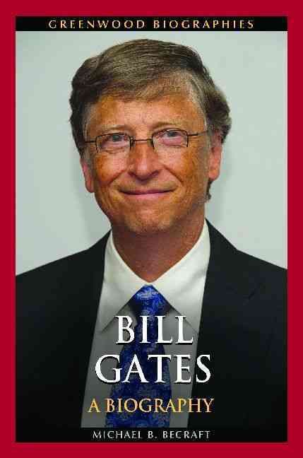 Bill gates biography summary