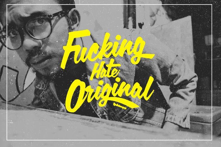 fucking hate original