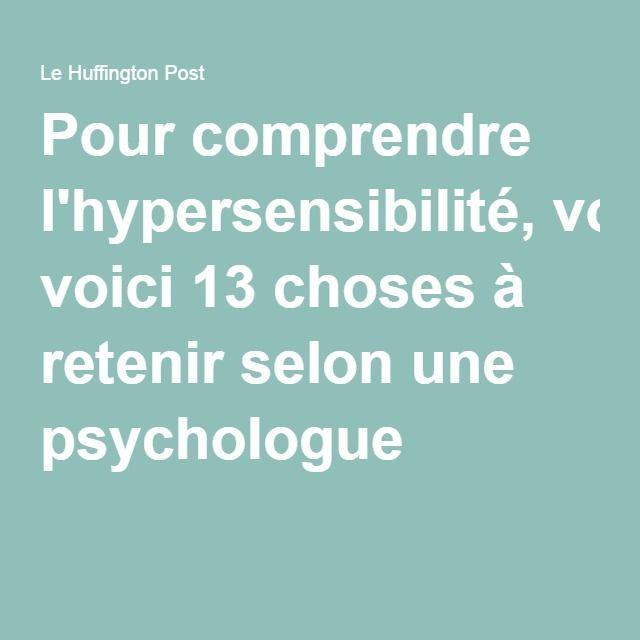Pour comprendre l'hypersensibilité, voici 13 choses à retenir selon une psychologue