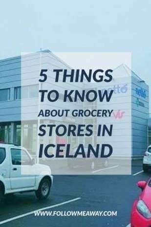 5 Things To Know About Grocery Stores In Iceland | Iceland Travel Tips | Iceland Grocery Stores | What To Do In Iceland | Follow Me Away Travel Blog