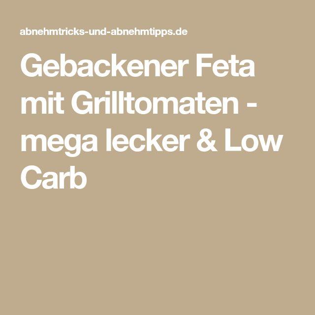 Gebackener Feta mit Grilltomaten - mega lecker & Low Carb