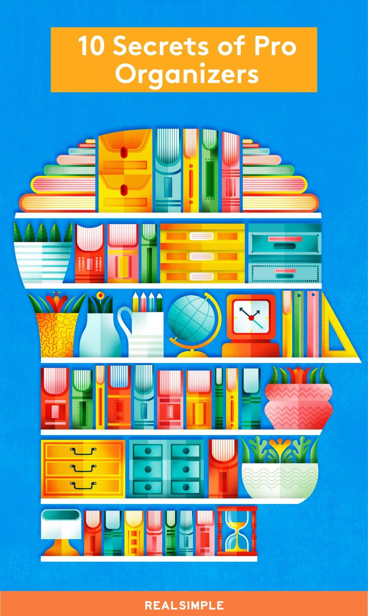10 Habits of Highly Organized People | Real Simple has grilled pro organizers for 15-plus years—here are the low-effort, big-impact practices they swear by.