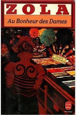 Les Rougon-Macquart, tome 11 : Au bonheur des dame de Émile Zola