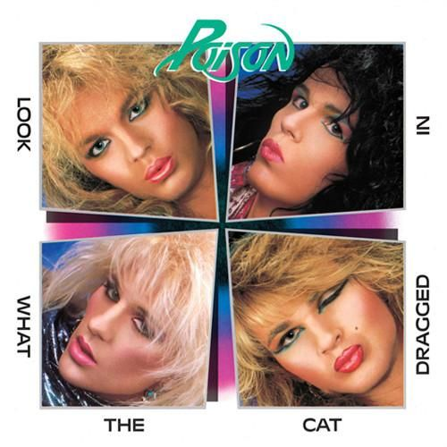 USED CASSETTE Released in 1986, Look What the Cat Dragged In is the debut studio album by American glam metal band Poison. Enigma/Capitol Records 4XT 512523 Cry Tough I Want Action I Won't Forget You