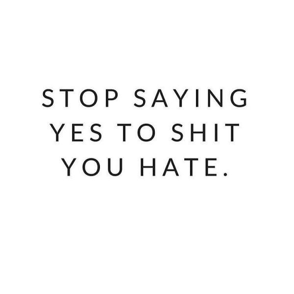 Stop saying yes to shit you hate. REPIN + click to read the full post! | The Red Fairy Project