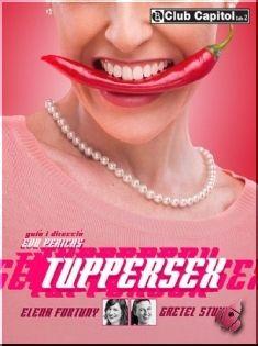 Tuppersex en Club Capitol Desde el 30 de Abril al 11 de Mayo 2014
