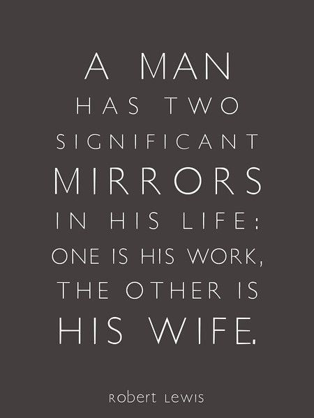 I must have a mirror that makes me look a lot better than I think I am sometimes- because my wife is incredible!